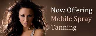 Now Offering Mobile Spray Tanning